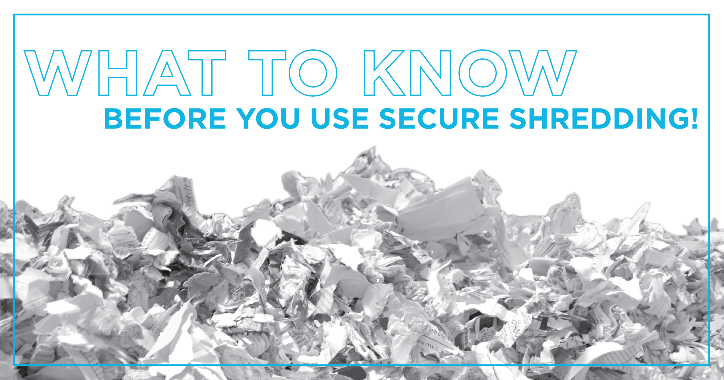 9 Tips to Help You Prepare for Secure Shredding Service