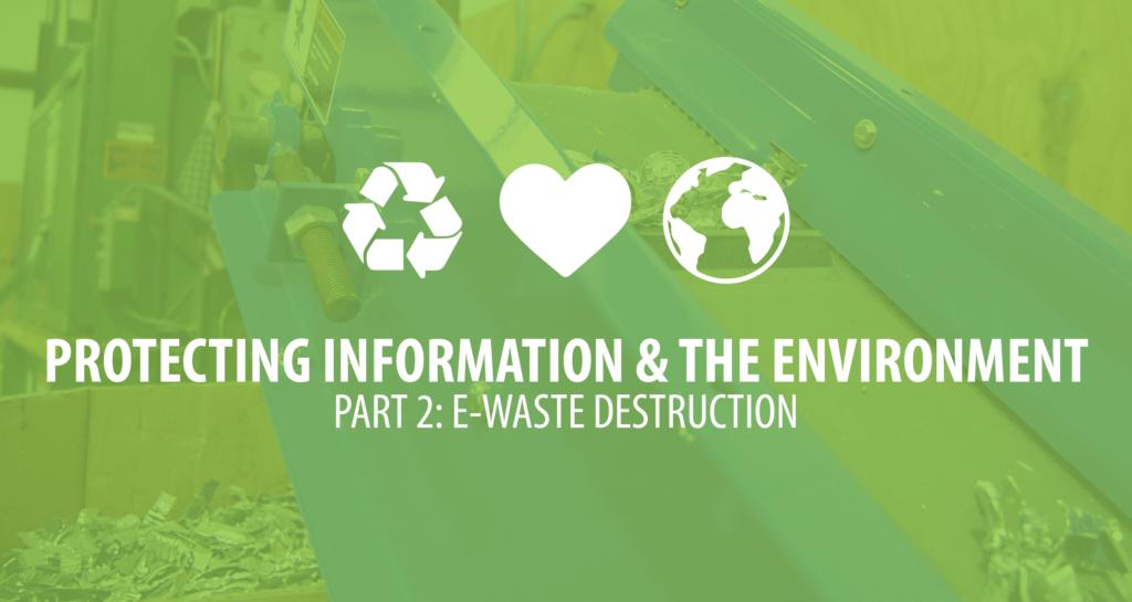 EWaste-Destruction-Green-Practices-Augusta-Data-Storage-01-01